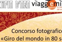 Giro del Mondo in 80 Scatti – Scadenza 07 Settembre 2014