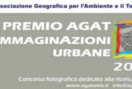 Premio AGAT ImmaginAzioni Urbane – Scadenza 10 Ottobre 2014