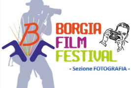 """Concorso Fotografico: """"BORGIA FILM FESTIVAL"""" – Scadenza 20 Giugno 2015"""