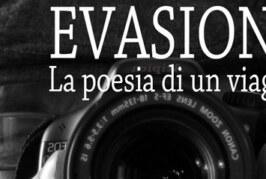 Evasione. La poesia di un viaggio – Scadenza 15 Febbraio 2015
