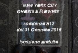 Concorso Fotografico: New York City – GHOSTS & FLOWERS – Scadenza 01 Gennaio 2015
