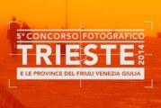 TRIESTE 2014 e le province del Friuli Venezia Giulia – Scadenza 18 Gennaio 2015