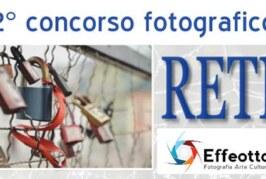 """Secondo concorso fotografico """" RETI """" – Scadenza 05 Maggio 2015"""