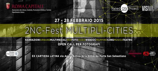 2NC-Fest. Open Call per progetti fotografici su Roma