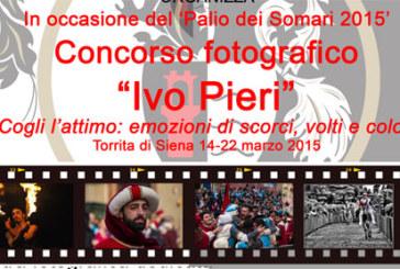 Concorso fotografico Ivo Pieri. Cogli l'attimo: emozioni di scorci, volti e colori – Scadenza 22 Marzo 2015