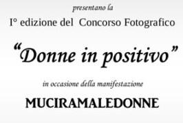 Concorso Fotografico Donne in positivo – Scadenza 25 Febbraio 2015