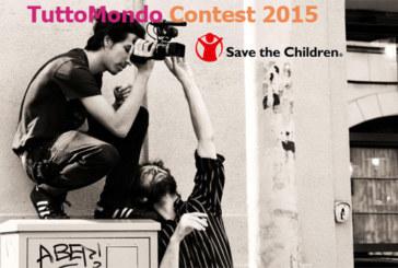 TuttoMondo Contest 2015 – Save the Children Italia – Scadenza 26 Aprile 2015