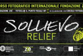 """3° Concorso Fotografico Internazionale Fondazione Zoé """"Sollievo – Relief"""" – Scadenza 20 Maggio 2015"""