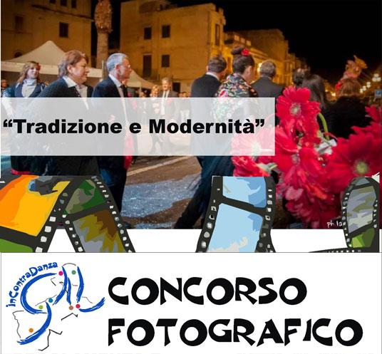 Concorso Fotografico Tradizione e Modernità