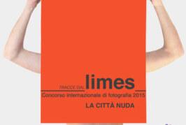 Tracce dal Limes. Concorso internazionale di fotografia – Scadenza 31 Maggio 2015