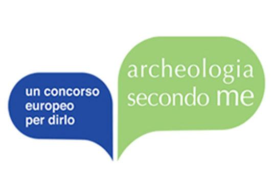 Archeologia secondo me. Un concorso europeo per dirlo