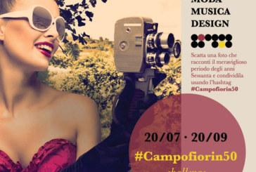 #Campofiorin50 Your Sixties Pics – Scadenza 20 Settembre 2015