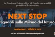 NEXT STOP: sguardi sulla Milano del futuro – Scadenza 31 Ottobre 2015