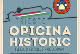 TRIESTE OPICINA HISTORIC – Scadenza 12 Ottobre 2015