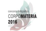 Concorso Fotografico CorpoMateria – Scadenza 15 Gennaio 2016