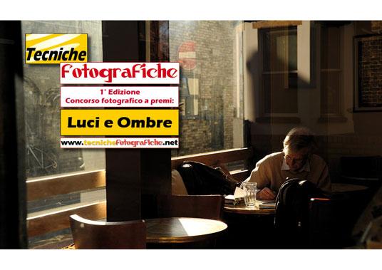 """1° Edizione del concorso fotografico """"Luci e Ombre"""""""