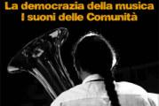 La democrazia della musica – I suoni delle Comunità – Scadenza 15 Marzo 2016