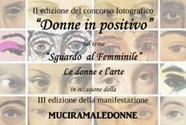 """Donne in Positivo """"Sguardo al Femminile"""" – Scadenza 28 Febbraio 2016"""