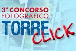 Concorso Fotografico Torre Click – Scadenza 03 Giugno 2016
