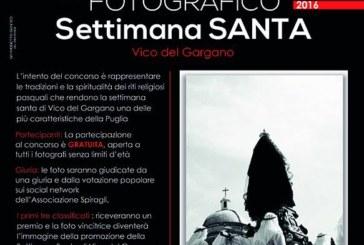 1° Concorso fotografico – La Settimana Santa di Vico del Gargano – Scadenza 17 Aprile 2016