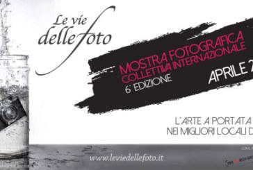 Mostra fotografica Collettiva internazionale Le vie delle Foto – Scadenza 30 Aprile 2016