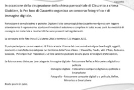 """Concorso Fotografico """" Giubileo a Clauzetto """" – Scadenza 22 Maggio 2016"""