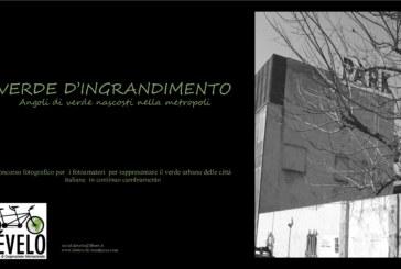 Concorso Fotografico Verde d'Ingrandimento – Scadenza 05 Maggio 2016