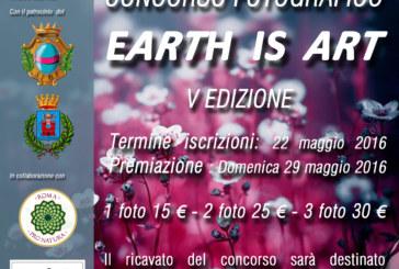 Concorso Fotografico EARTH IS ART – Scadenza 22 Maggio 2016