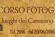 Concorso Fotografico I luoghi del cammino di Francesco – Scadenza prorogata al 01 Dicembre 2016