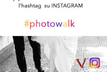 Concorso Fotografico #photowalk – Scadenza 01 Settembre 2016