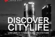 DISCOVER CITYLIFE – Concorso di fotografia dell'architettura – Scadenza 07 Ottobre 2016