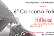 """6°CONCORSO FOTOGRAFICO DI """"ProssimaMente"""" : RIFLESSI – Scadenza 10 Dicembre 2016"""