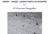"""Concorso Fotografico Agorà – Piazze: luoghi d'arte e di incontro"""" – Scadenza 06 Marzo 2017"""
