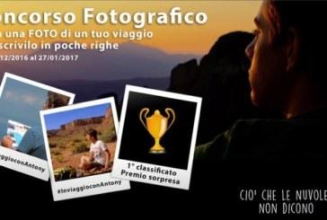 Concorso Fotografico In viaggio con Antony – Scadenza 27 Gennaio 2017