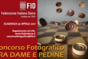 Tra Dame e Pedine – Scadenza 30 Aprile 2017