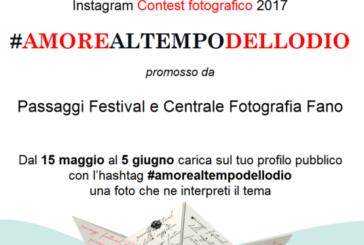 Concorso Fotografico #amorealtempodellodio – Scadenza 05 Giugno 2017