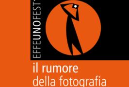 EFFEUNOFEST – Il Rumore della fotografia – Scadenza 09 Luglio 2017