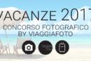 Vacanze 2017 con ViaggiaFoto – Scadenza 30 Settembre 2017