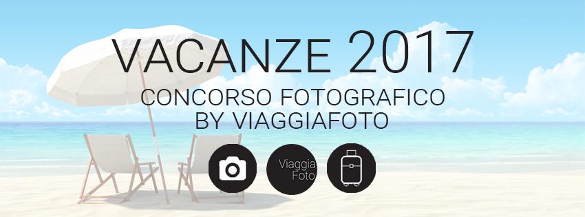 Vacanze 2017 con ViaggiaFoto