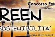 Concorso Fotografico GREEN, l'ecosotenibilità – Scadenza 07 Aprile 2018