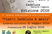 """6° Concorso Internazionale di Arte e Letteratura """"Pietro Iadeluca & amici"""" – Scadenza 31 Maggio 2018"""