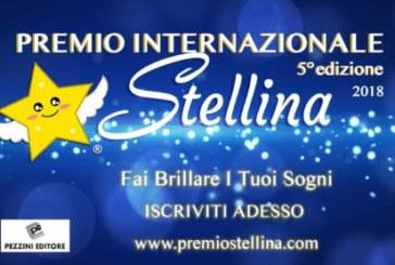 5° Premio Internazionale Stellina – Scadenza prorogata al 10 Luglio 2018