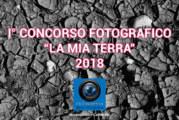 Concorso Fotografico La mia Terra 2018 – Scadenza 02 Settembre 2018