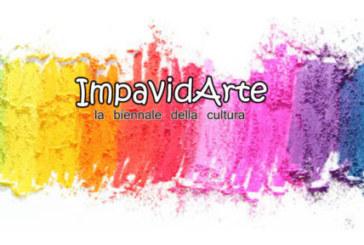 IMPAVIDARTE – la biennale della cultura 2018/2019 – Scadenza 31 Dicembre 2018