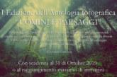 I Edizione dell'Antologia fotografica UOMINI E PAESAGGI – Scadenza 31 Ottobre 2019